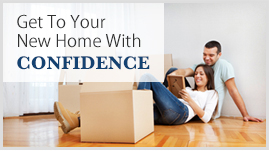 Get to your new home with confidence
